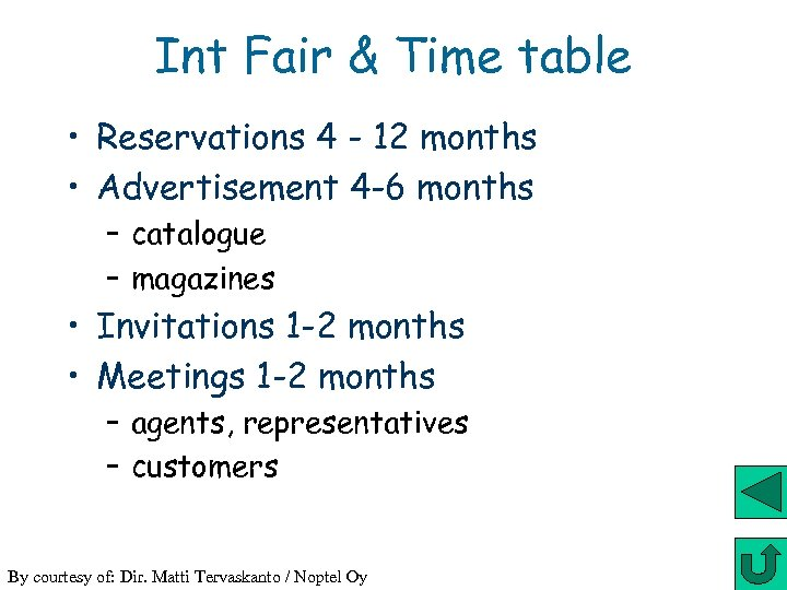 Int Fair & Time table • Reservations 4 - 12 months • Advertisement 4