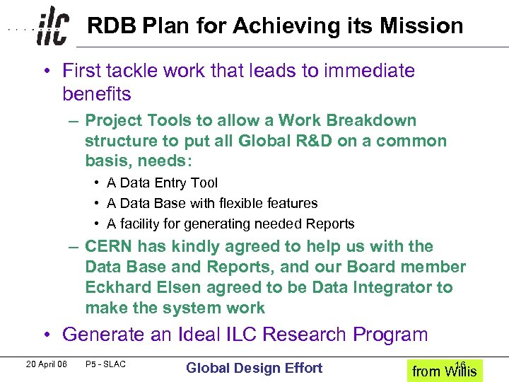 RDB Plan for Achieving its Mission • First tackle work that leads to immediate