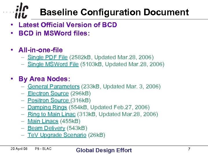Baseline Configuration Document • Latest Official Version of BCD • BCD in MSWord files: