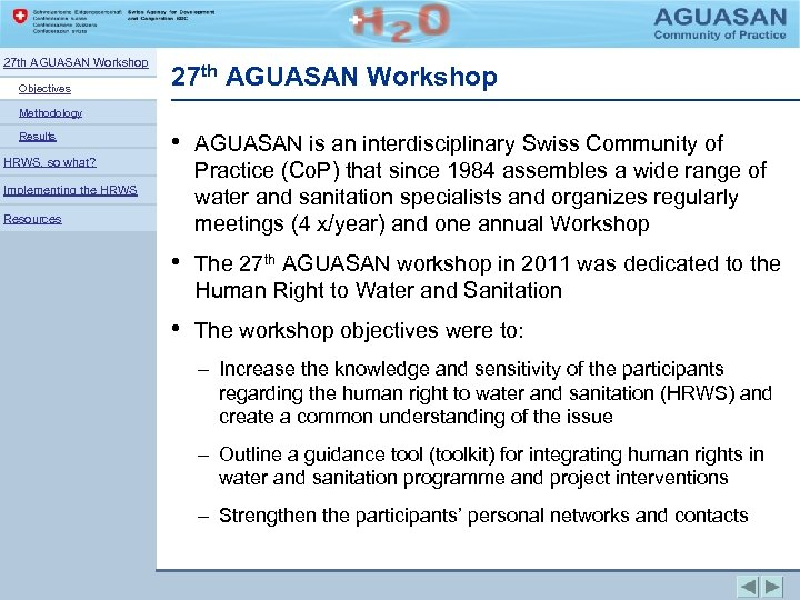 27 th AGUASAN Workshop Objectives 27 th AGUASAN Workshop Methodology Results HRWS, so what?