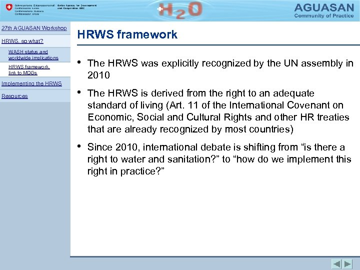 27 th AGUASAN Workshop HRWS, so what? WASH status and worldwide implications HRWS framework,
