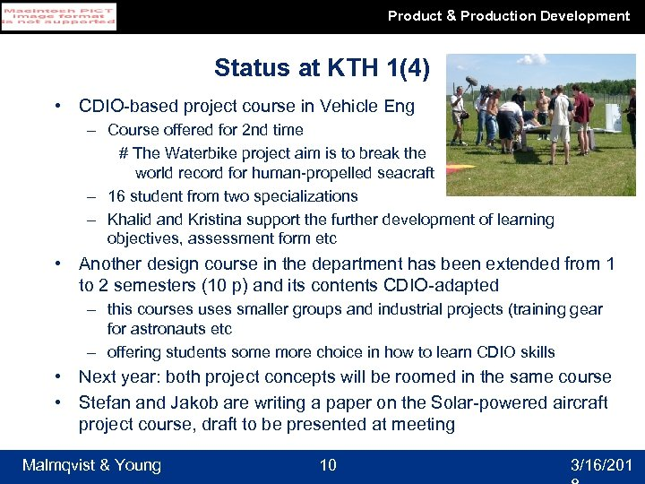 Product & Production Development Status at KTH 1(4) • CDIO-based project course in Vehicle
