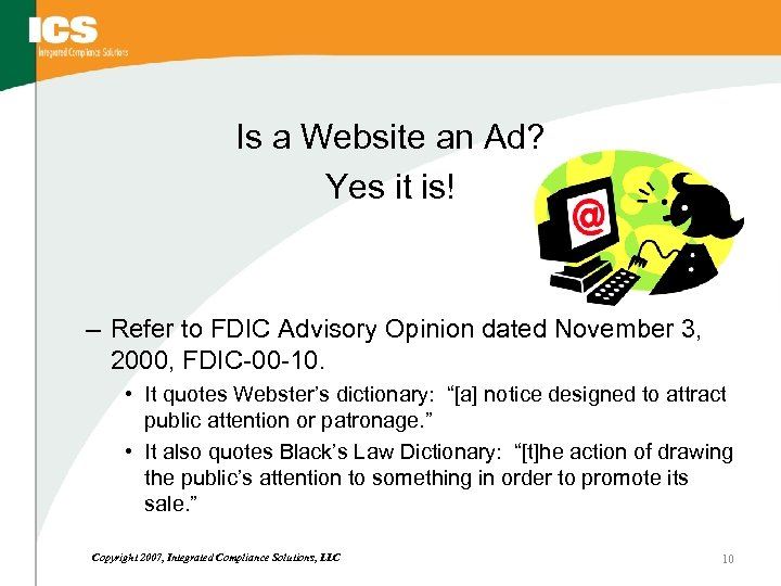Is a Website an Ad? Yes it is! – Refer to FDIC Advisory Opinion