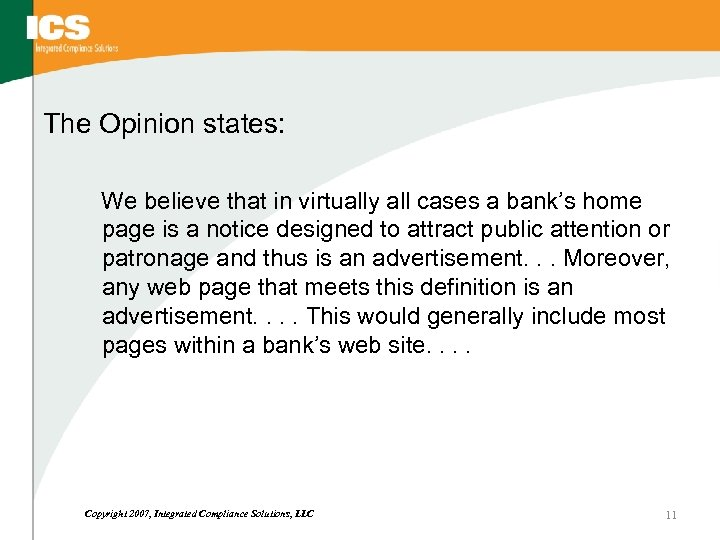 The Opinion states: We believe that in virtually all cases a bank's home page