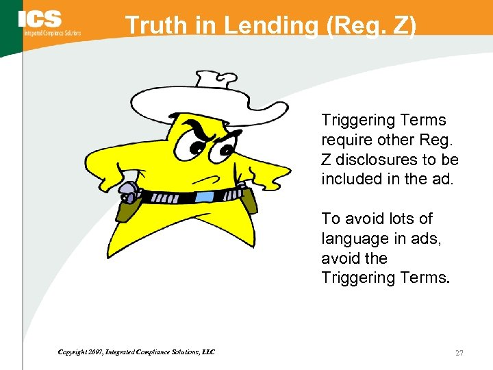 Truth in Lending (Reg. Z) Triggering Terms require other Reg. Z disclosures to be