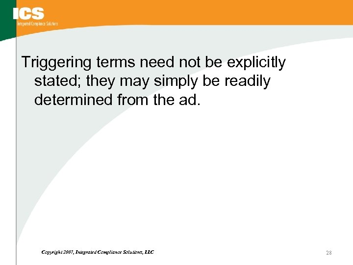 Triggering terms need not be explicitly stated; they may simply be readily determined from