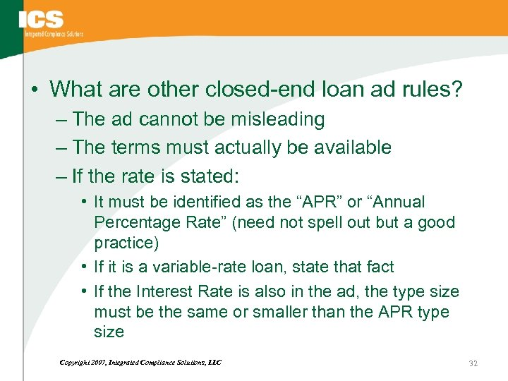 • What are other closed-end loan ad rules? – The ad cannot be
