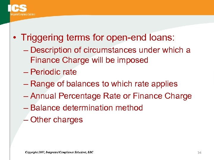 • Triggering terms for open-end loans: – Description of circumstances under which a