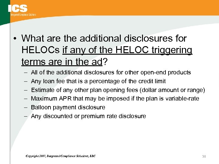 • What are the additional disclosures for HELOCs if any of the HELOC