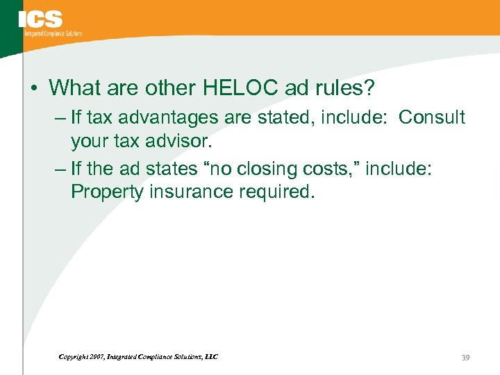 • What are other HELOC ad rules? – If tax advantages are stated,