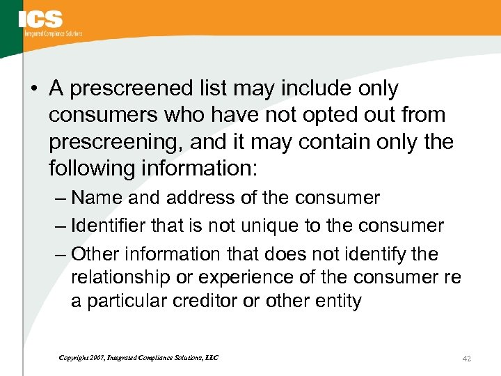 • A prescreened list may include only consumers who have not opted out
