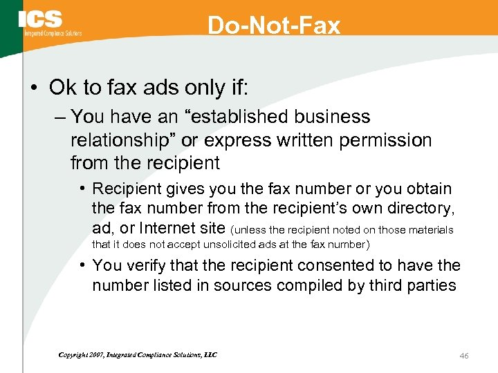"Do-Not-Fax • Ok to fax ads only if: – You have an ""established business"