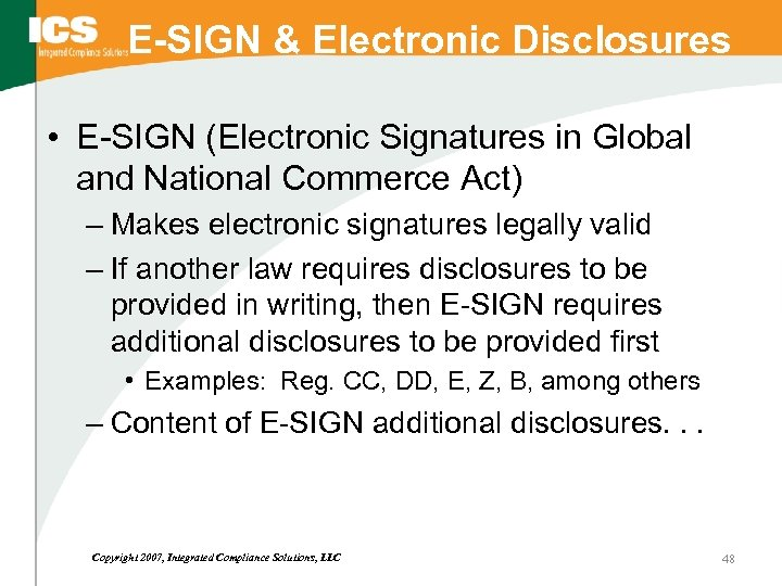 E-SIGN & Electronic Disclosures • E-SIGN (Electronic Signatures in Global and National Commerce Act)