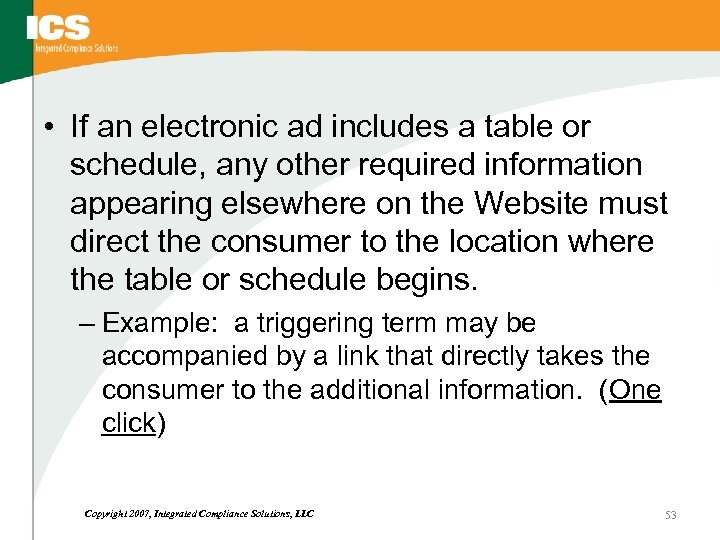 • If an electronic ad includes a table or schedule, any other required