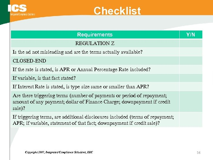 Checklist Requirements Y/N REGULATION Z Is the ad not misleading and are the terms