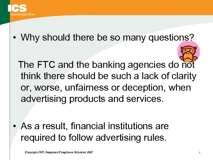 • Why should there be so many questions? The FTC and the banking