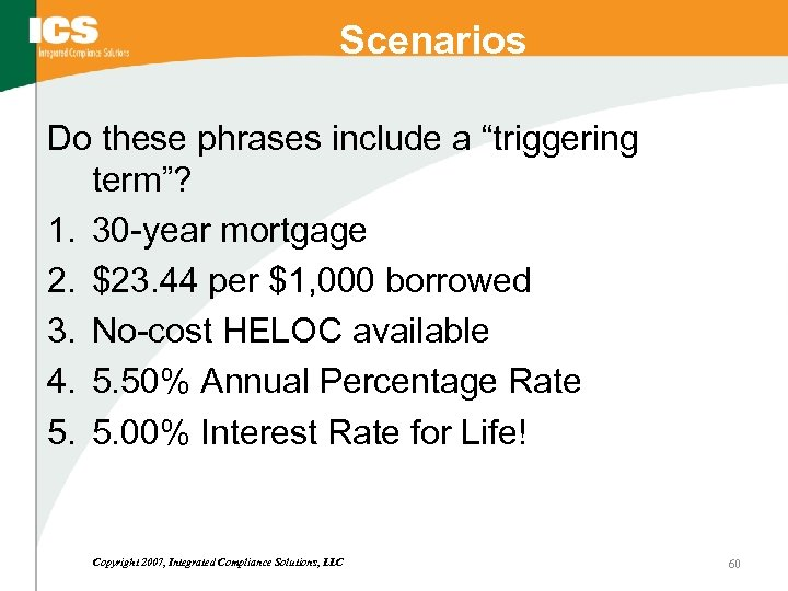 "Scenarios Do these phrases include a ""triggering term""? 1. 30 -year mortgage 2. $23."
