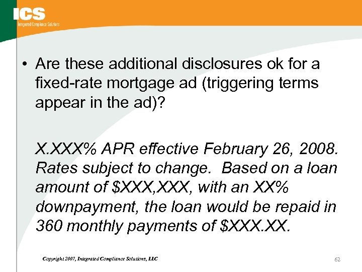 • Are these additional disclosures ok for a fixed-rate mortgage ad (triggering terms
