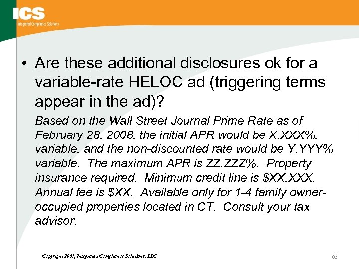 • Are these additional disclosures ok for a variable-rate HELOC ad (triggering terms