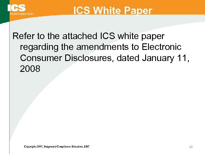 ICS White Paper Refer to the attached ICS white paper regarding the amendments to