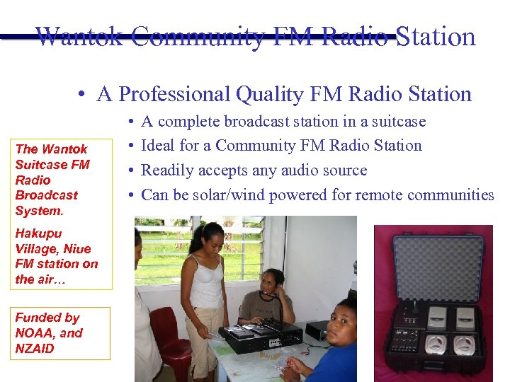 Wantok Community FM Radio Station • A Professional Quality FM Radio Station The Wantok