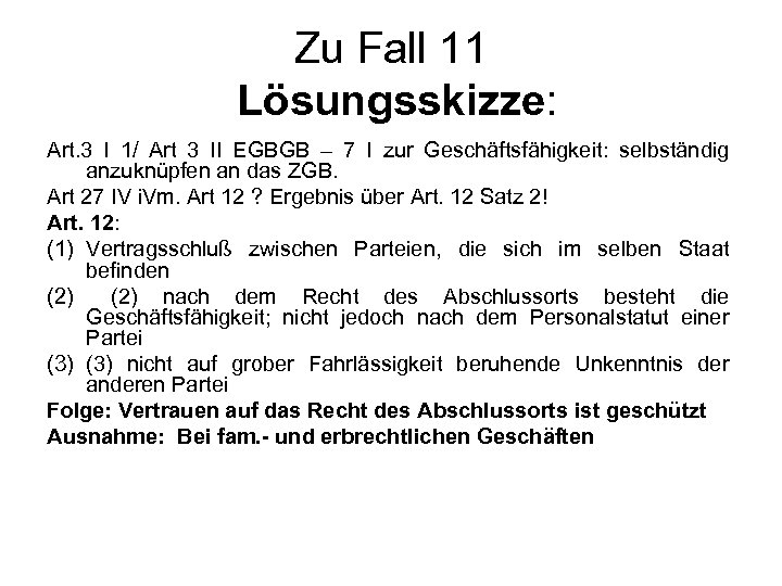 Zu Fall 11 Lösungsskizze: Art. 3 I 1/ Art 3 II EGBGB – 7