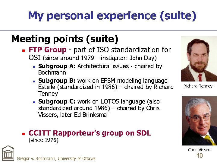 My personal experience (suite) Meeting points (suite) n FTP Group - part of ISO