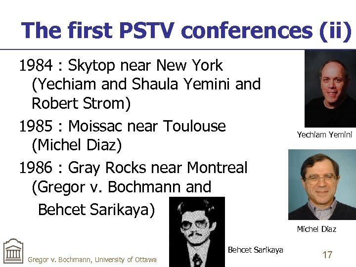 The first PSTV conferences (ii) 1984 : Skytop near New York (Yechiam and Shaula