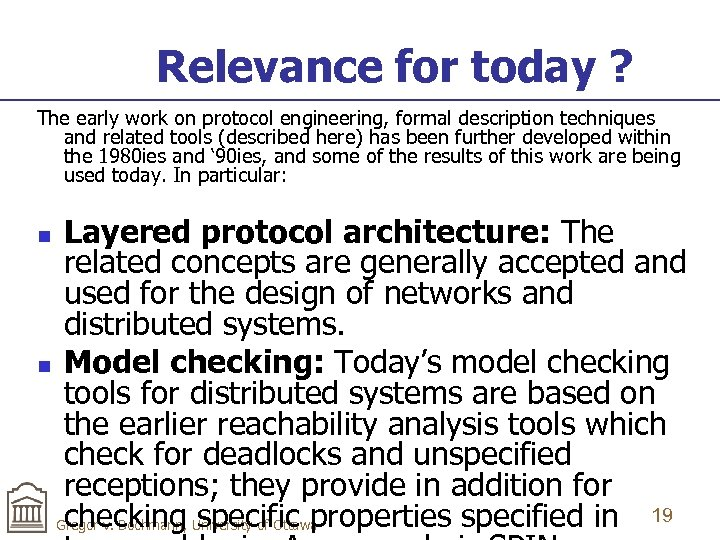 Relevance for today ? The early work on protocol engineering, formal description techniques and