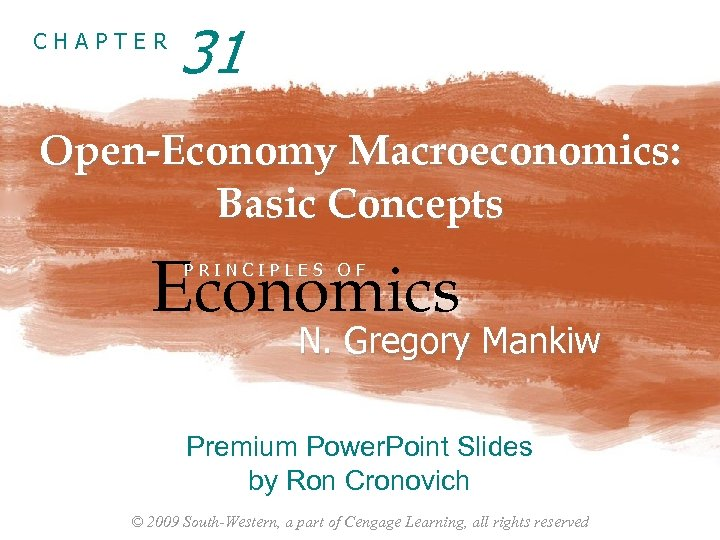 CHAPTER 31 Open-Economy Macroeconomics: Basic Concepts Economics PRINCIPLES OF N. Gregory Mankiw Premium Power.