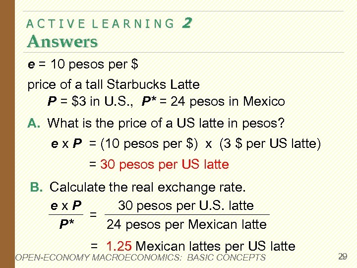 ACTIVE LEARNING Answers 2 e = 10 pesos per $ price of a tall