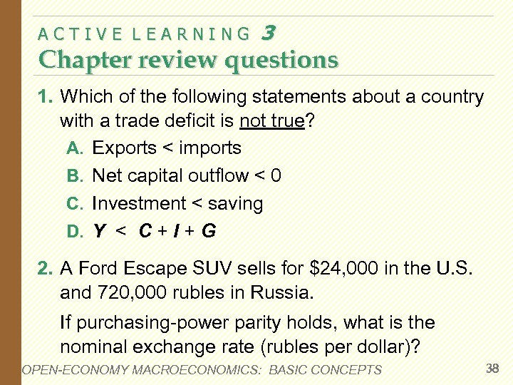 ACTIVE LEARNING 3 Chapter review questions 1. Which of the following statements about a