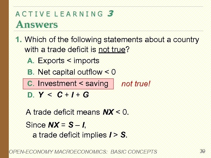 ACTIVE LEARNING Answers 3 1. Which of the following statements about a country with