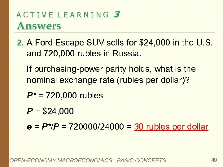 ACTIVE LEARNING Answers 3 2. A Ford Escape SUV sells for $24, 000 in