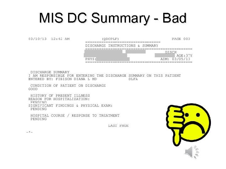 MIS DC Summary - Bad