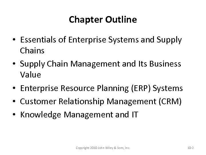 Chapter Outline • Essentials of Enterprise Systems and Supply Chains • Supply Chain Management