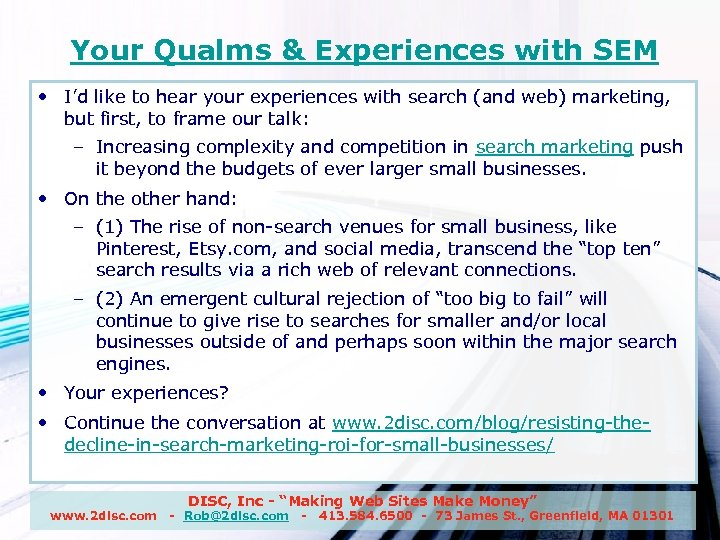 Your Qualms & Experiences with SEM • I'd like to hear your experiences with