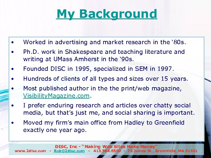 My Background • Worked in advertising and market research in the ' 80 s.