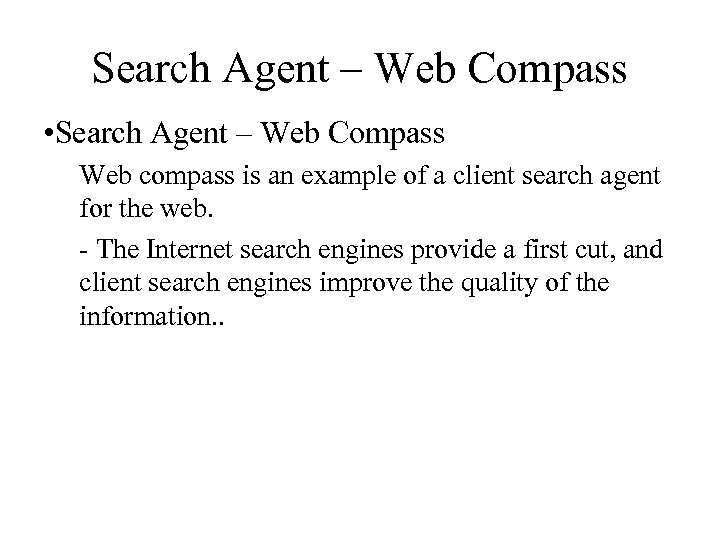 Search Agent – Web Compass • Search Agent – Web Compass Web compass is