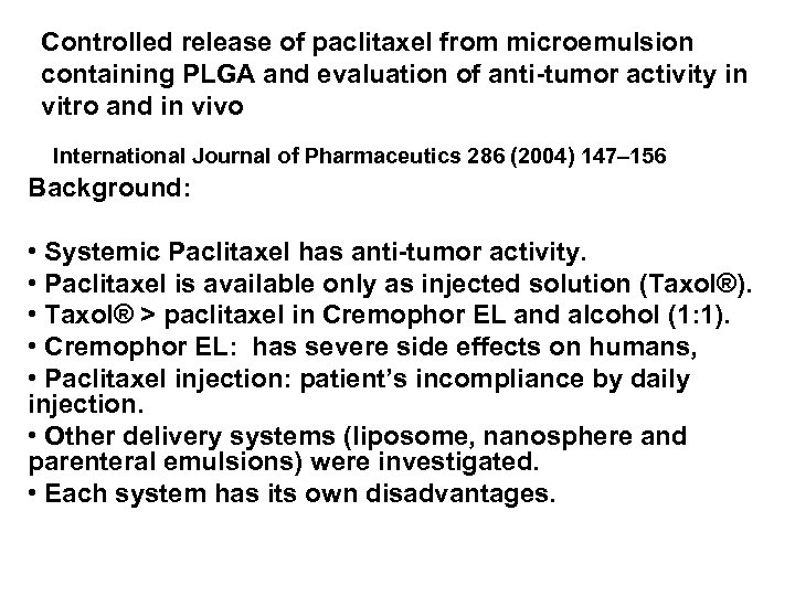 Controlled release of paclitaxel from microemulsion containing PLGA and evaluation of anti-tumor activity in