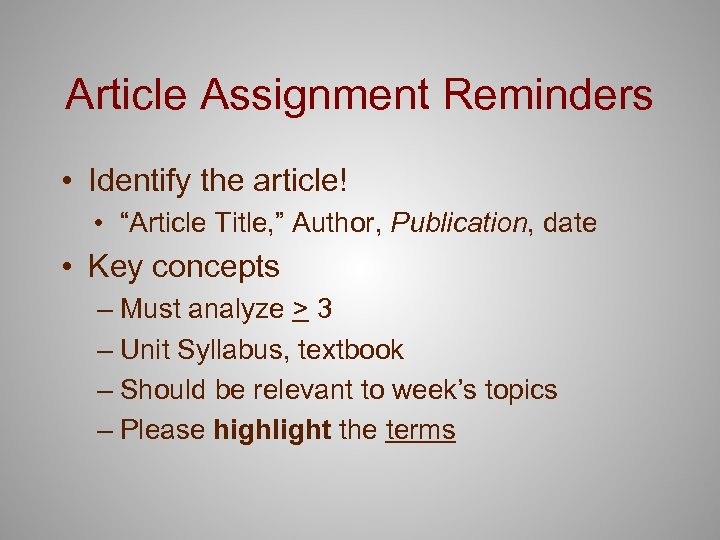 """Article Assignment Reminders • Identify the article! • """"Article Title, """" Author, Publication, date"""