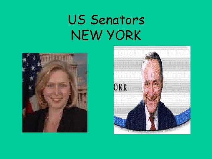 US Senators NEW YORK