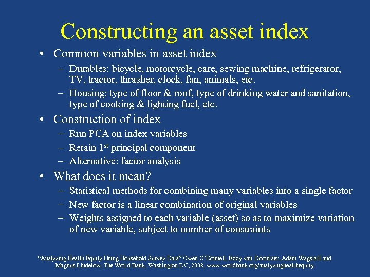 Constructing an asset index • Common variables in asset index – Durables: bicycle, motorcycle,