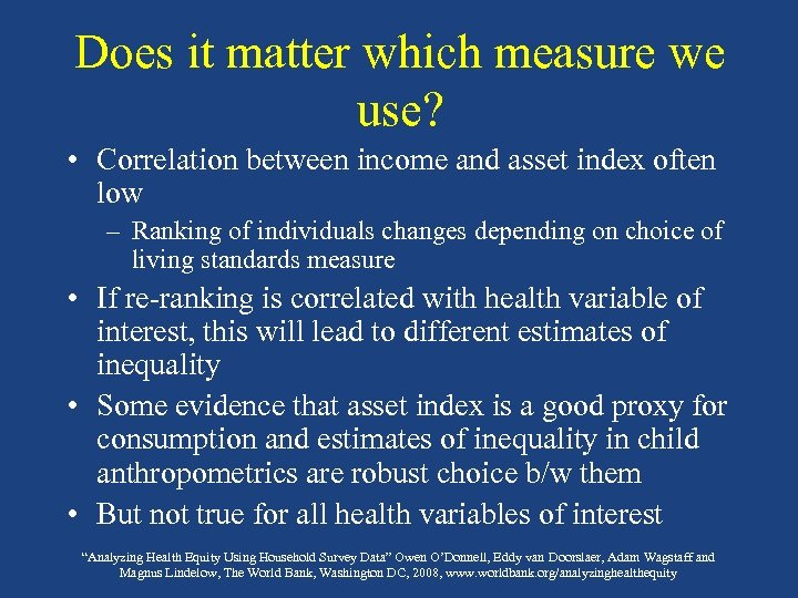 Does it matter which measure we use? • Correlation between income and asset index