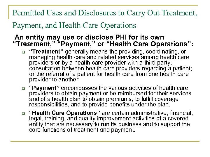 Permitted Uses and Disclosures to Carry Out Treatment, Payment, and Health Care Operations An