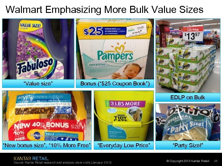 "Walmart Emphasizing More Bulk Value Sizes ""Value size"" Bonus (""$25 Coupon Book"") EDLP on"