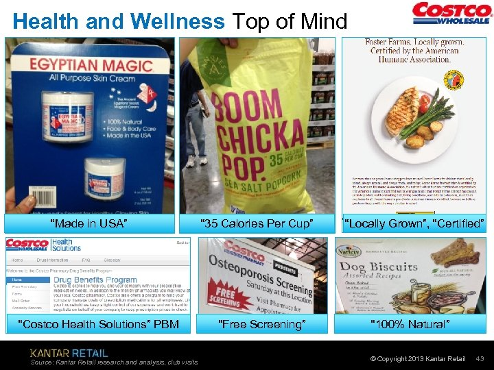 "Health and Wellness Top of Mind ""Made in USA"" ""Costco Health Solutions"" PBM Source:"