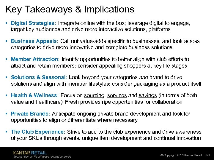 Key Takeaways & Implications • Digital Strategies: Integrate online with the box; leverage digital