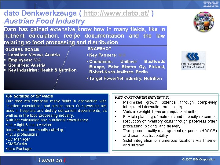 dato Denkwerkzeuge ( http: //www. dato. at/ ) Austrian Food Industry Dato has gained