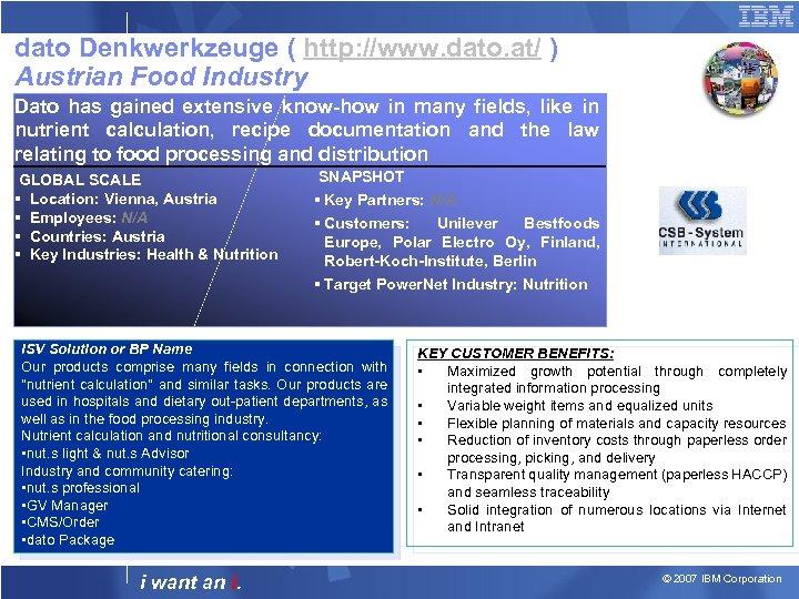 dato Denkwerkzeuge ( http: //www. dato. at/ ) Austrian Food Industry Dato has gained